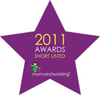 Mum and Working, 2011 Awards - Shortlisted